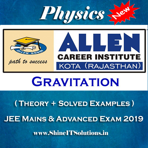 Gravitation - Physics Allen Kota Study Material for JEE Mains and Advanced Exam (in PDF)