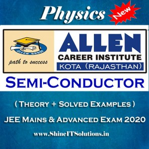 Semi Conductor Electronics - Physics Allen Kota Study Material for JEE Mains and Advanced Exam (in PDF)