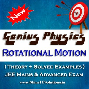 Rotational Motion - Physics Genius Study Material for JEE Mains and Advanced Examination (PDF)