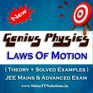 Laws of Motion - Physics Genius Study Material for JEE Mains and Advanced Examination (PDF)