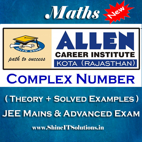 Complex Number - Mathematics Allen Kota Study Material for JEE Mains and Advanced Examination (in PDF)