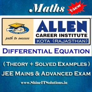 Differential Equation - Mathematics Allen Kota Study Material for JEE Mains and Advanced Examination (in PDF)