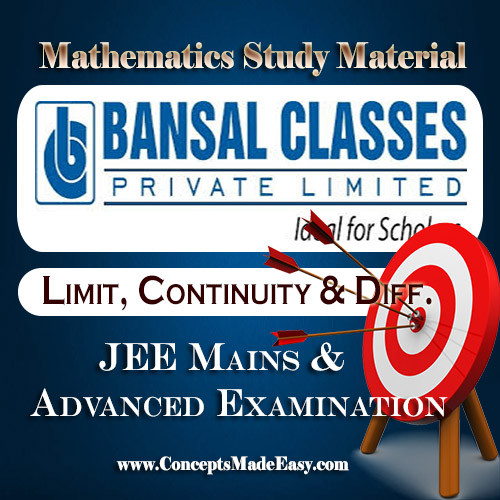 Limit, Continuity and Differentiability - Mathematics Bansal Classes Study Material for JEE Mains and Advanced Examination (in PDF)