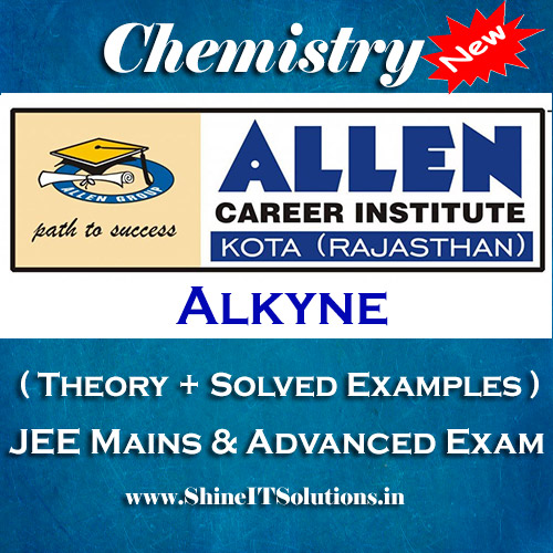 Alkyne - Chemistry Allen Kota Study Material for JEE Mains and Advanced Examination (in PDF)