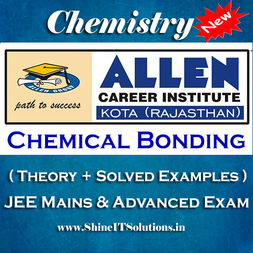 Chemical Bonding - Chemistry Allen Kota Study Material for JEE Mains and Advanced Examination (in PDF)