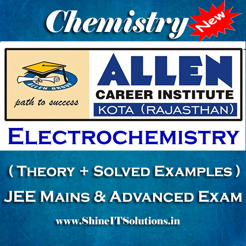 Electrochemistry - Chemistry Allen Kota Study Material for JEE Mains and Advanced Examination (in PDF)
