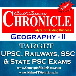 Geography (Part-II) - Chronicle IAS Academy Study Material for UPSC Railways SSC and State PSC Examination (in PDF)
