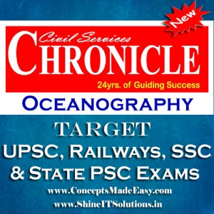 Oceanography - Chronicle IAS Academy Study Material for UPSC Railways SSC and State PSC Examination (in PDF)