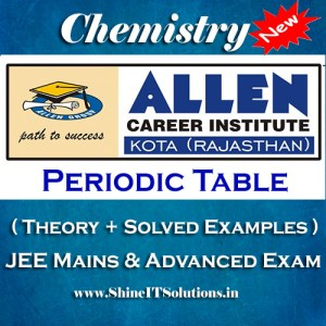 Periodic Table - Chemistry Allen Kota Study Material for JEE Mains and Advanced Examination (in PDF)