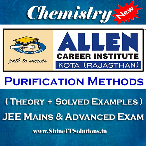 Purification Methods - Chemistry Allen Kota Study Material for JEE Mains and Advanced Examination (in PDF)