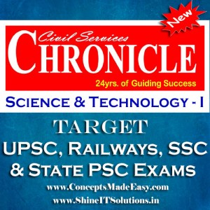 Science and Technology (Part-I) - Chronicle IAS Academy Study Material for UPSC Railways SSC and State PSC Examination (in PDF)