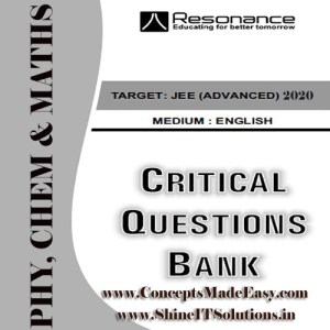 Physics, Chemistry and Mathematics Critical Question Bank Specially for JEE Mains and Advanced Examination in PDF