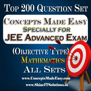 Top 200 Question Set Mathematics (Objective Type) Specially for JEE Advanced Examination in PDF