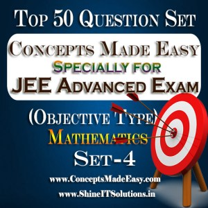 Top 50 Question Set-4 Mathematics (Objective Type) Specially for JEE Advanced Examination in PDF