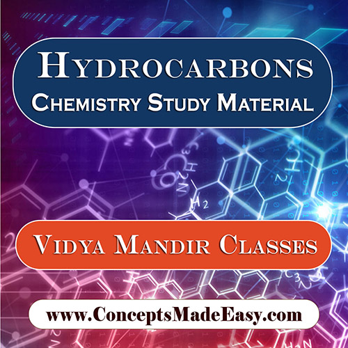 Hydrocarbons - Best Chemistry Study Material for JEE Mains and Advanced Examination of Vidya Mandir Classes in PDF