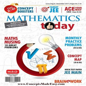 Mathematics Today December 2017 Magazine - Mathematics JEE Practice Set for JEE Mains and Advanced Examination in PDF