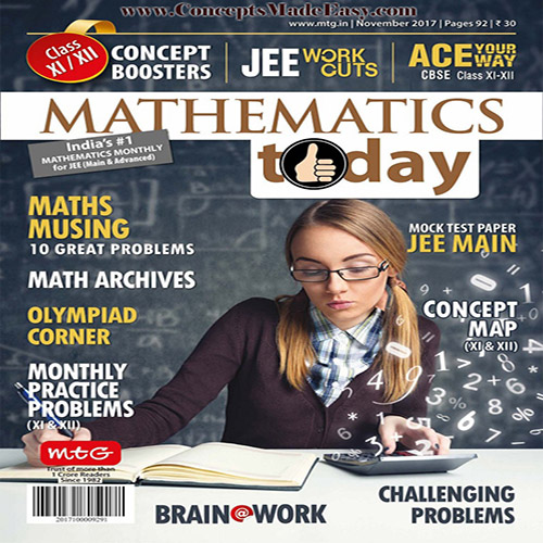 Mathematics Today November 2017 Magazine - Mathematics JEE Practice Set for JEE Mains and Advanced Examination in PDF
