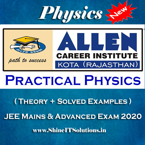 Practical Physics - Physics Allen Kota Study Material for JEE Mains and Advanced Exam (in PDF)