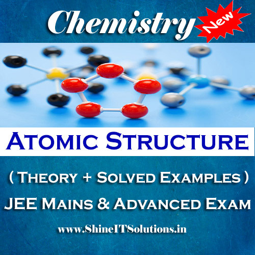 Atomic Structure - Chemistry Best Kota Study Material for JEE Mains and Advanced Examination (in PDF)