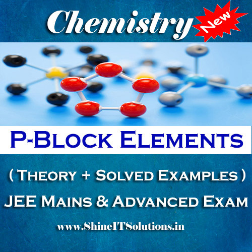 P-Block Elements - Chemistry Best Kota Study Material for JEE Mains and Advanced Examination (in PDF)