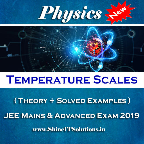 Temperature Scales - Physics Best Kota Study Material for JEE Mains and Advanced Exam (in PDF)