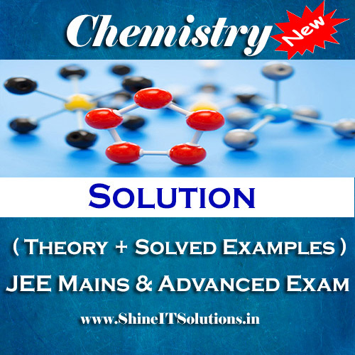 Solution - Chemistry Best Kota Study Material for JEE Mains and Advanced Examination (in PDF)