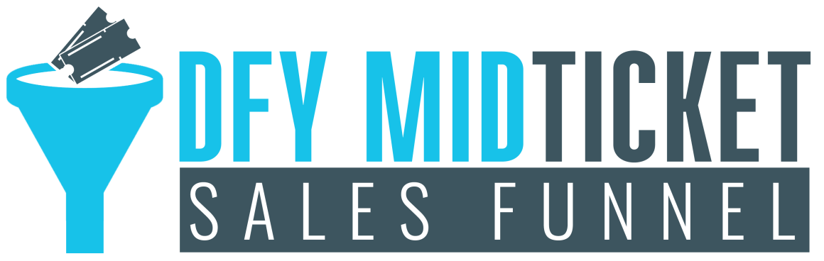 DFY Mid Ticket Sales Funnel