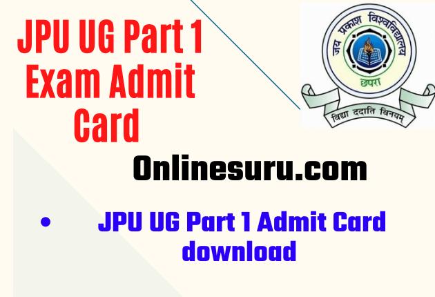 JPU UG Part 1 Exam Admit Card