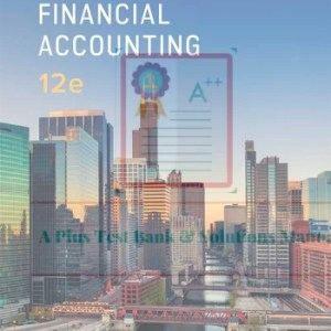 Advanced Financial Accounting, 12e Theodore E. Christensen, David M. Cottrell, Test Bank.