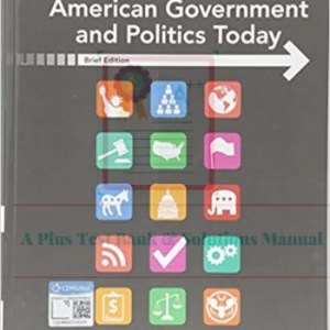 American Government and Politics Today, Brief, 10th Edition Steffen W. Schmidt, Mack C. Shelley II, Barbara A. Bardes Test Bank.