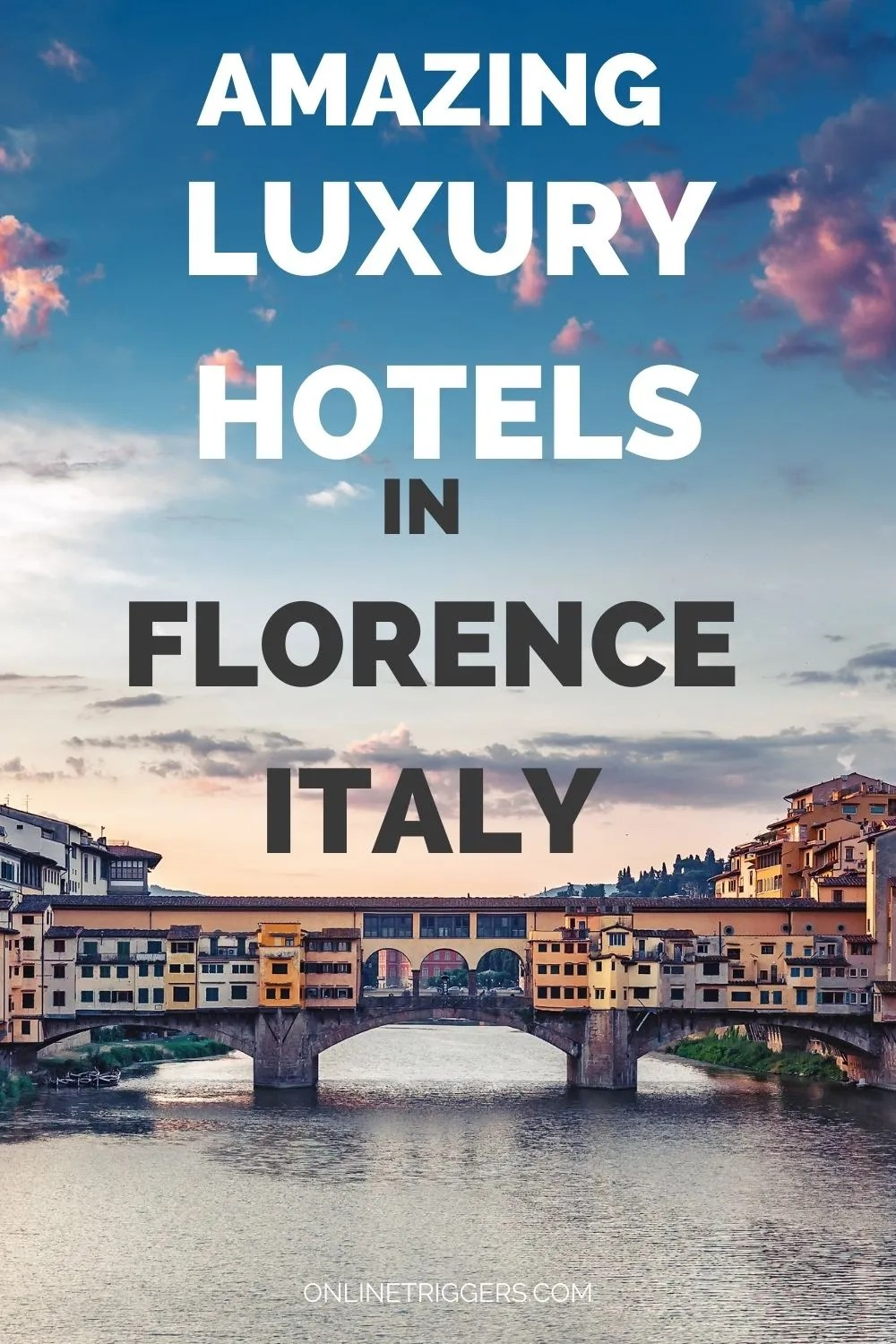 top luxury hotels in Florence Italy