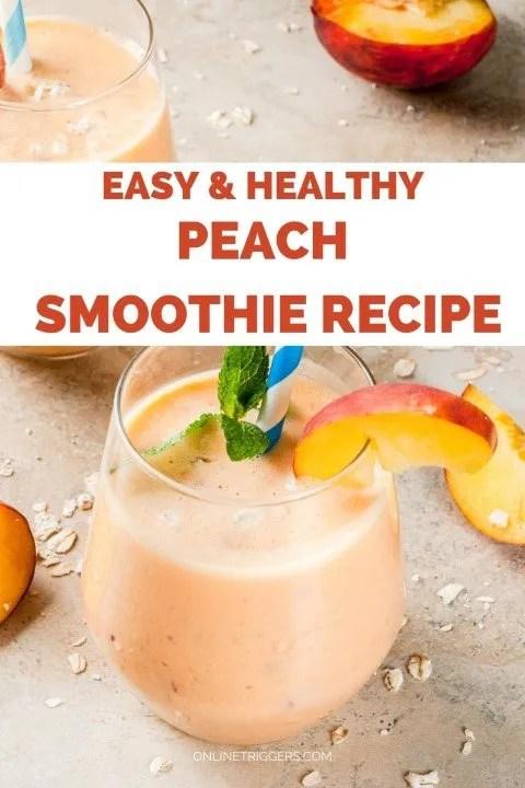 Easy & Healthy Vegan Peach Smoothie Recipe