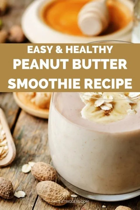 Easy & Healthy Vegan Peanut Butter Smoothie Recipe