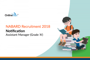 NABARD Recruitment 2018 Notification | Assistant Manager (Grade 'A')