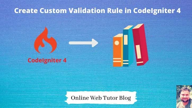 Create-Custom-Validation-Rule-in-CodeIgniter-4