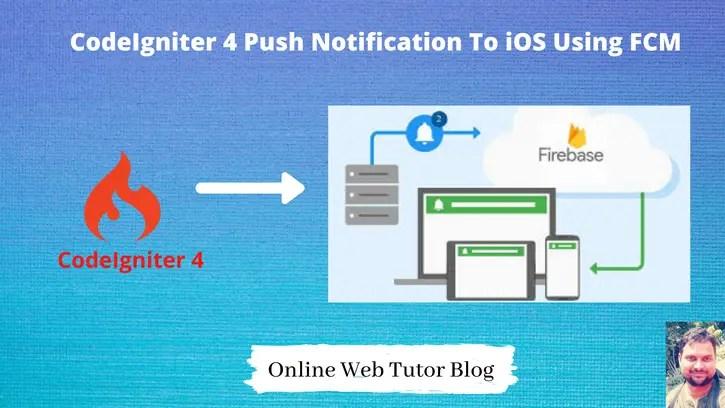 CodeIgniter-4-Send-Push-Notification-to-IOS-Using-Firebase