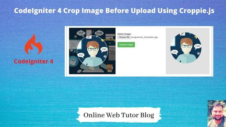 Tutorial-CodeIgniter-4-Crop-Image-Before-Upload-Using-Croppie.js-