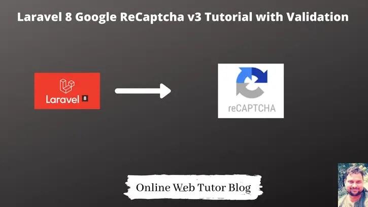 Laravel-8-Google-Recaptcha-V3-Tutorial-with-Validation