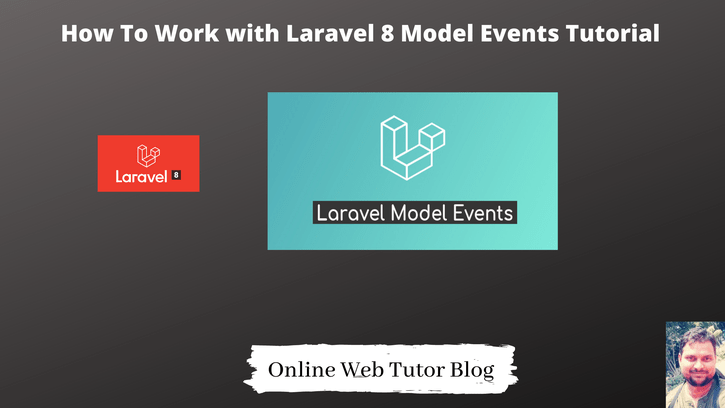 How-To-Work-with-Laravel-8-Model-Events-Tutorial