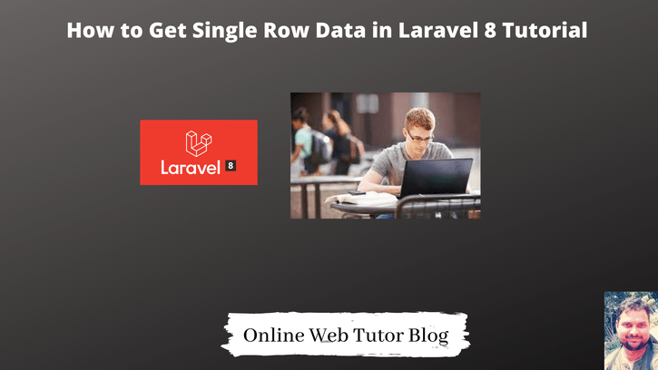 How-to-Get-Single-Row-Data-in-Laravel-8-Tutorial