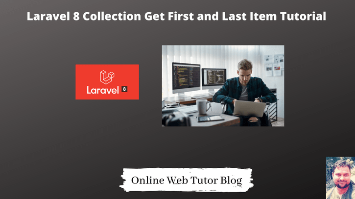Laravel-8-Collection-Get-First-and-Last-Item-Tutorial