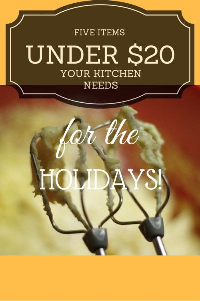 5-items-kitchen-needs-for-holidays-pin