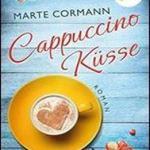 Download Free Cookbook Written by Marte Cormann: Cappuccinokusse: Roman Craman Book 2017 Edition