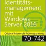 Software Book Free Download Identitatsmanagement Mit Windows Server 2016 Written  by Andrew James Warren Edition 2017