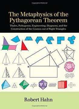 The Metaphysics Of The Pythagorean Theorem: Thales