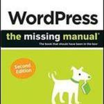 Wordpress Programming Book Download Free PDF WordPress: The Missing ManualWritten byMatthew Macdonald , Edition 2014