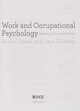 Work And Occupational Psychology: Integrating Theory And