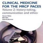 Deborah Bowman's Medical Book Ost: Clinical Medicine For The Mrcp Paces: Volume 2: History-taking, Communication And Ethics (oxford Specialty Training) Complete English PDF Book