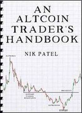 An Altcoin Trader's Handbook Download