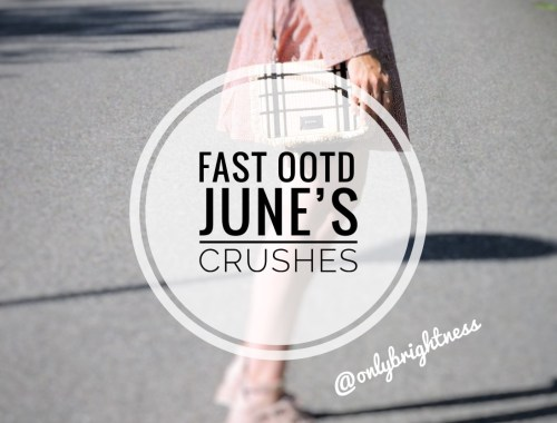 june s fav onlybrightness - June's Favorites